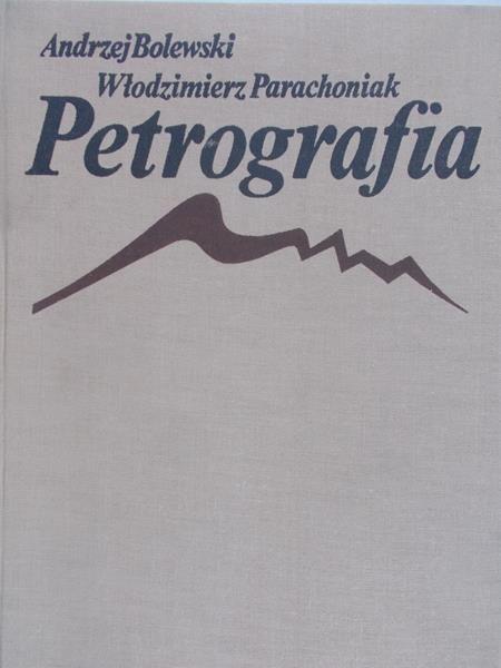 Bolewski Andrzej - Petrografia