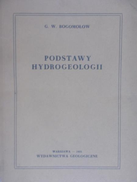 Bogomołow W. G. - Podstawy Hydrogeologii