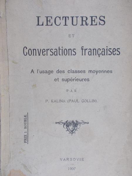 Collin Paul - Lectures et Conversations francaises, 1907 r.