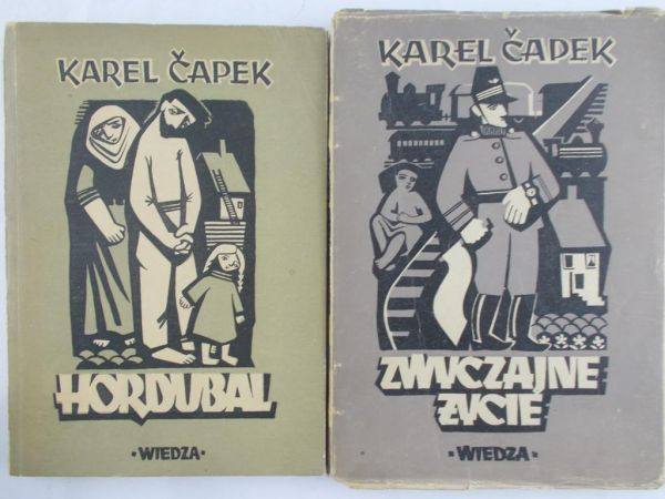 Capek Karel  - Hordubal / Zwyczajne życie, 1948 r.