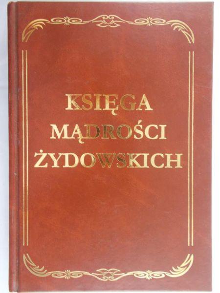 Muras Jolanta (red.) - Księga mądrości żydowskich