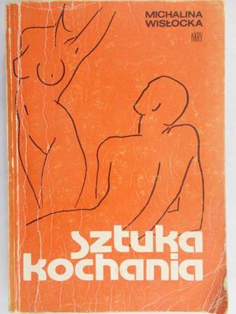 Wisłocka Michalina - Sztuka kochania