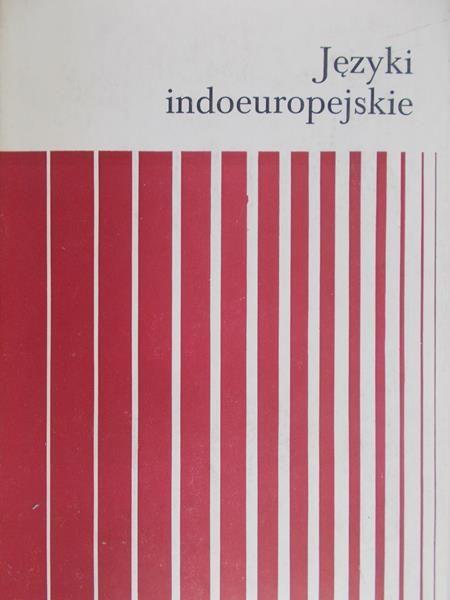 Bednarczuk Leszek - Języki indoeuropejskie,Tom I