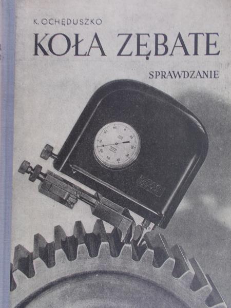 Ochęduszko Kazimierz - Koła zębate, Sprawdzanie