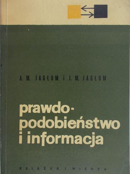 Jagłom A. M. - Prawdopodobieństwo i informacja