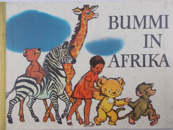 Werner-Bohnke Ursula - Bummi in Afrika