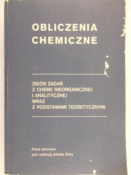 Śliwa Alfred (red.) - Obliczenia chemiczne