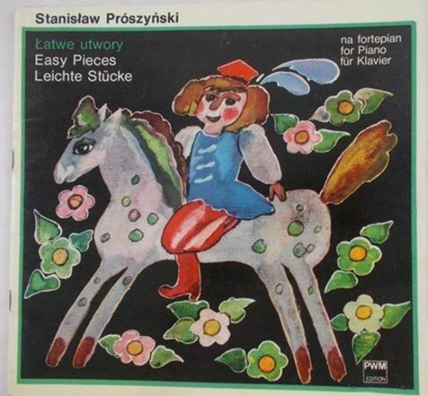 Prószyński Stanisław - Łatwe utwory na fortepian