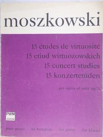 Moszkowski Maurycy - 15 etiud wirtuozowskich
