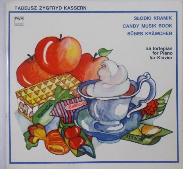 Kassern Tadeusz Zygfryd - Słodki kramik na fortepian