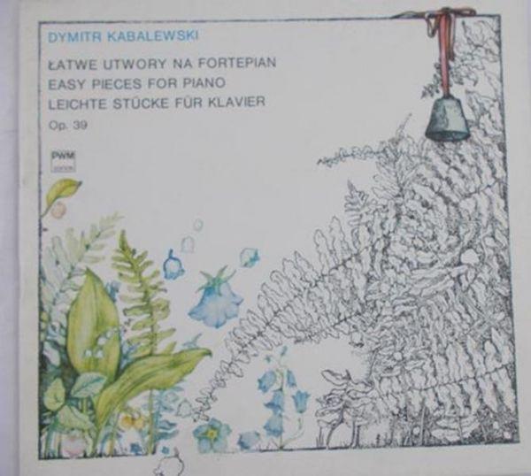 Kabalewski Dymitr - Łatwe utwory na fortepian
