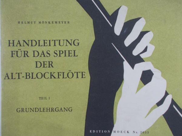 Monkemeyer Helmut - Handleitung fur das spiel der alt – blockflote