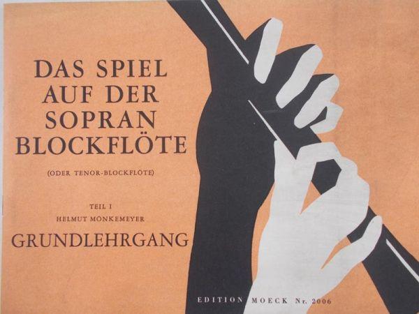 Monkemeyer Helmut - Das spiel auf der sopran blockflote
