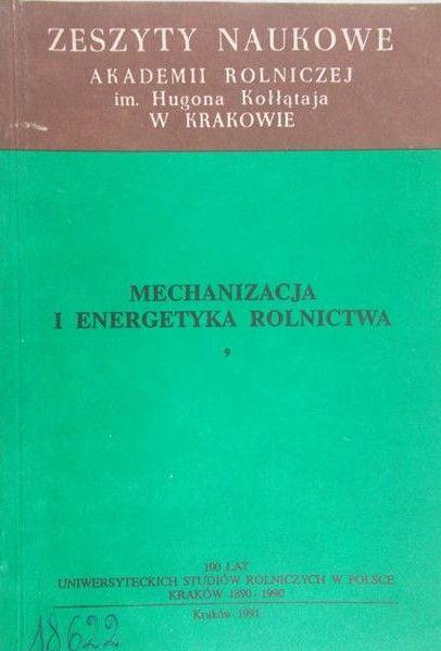 Jurkowska Halina - Mechanizacja i energetyka rolnictwa 9