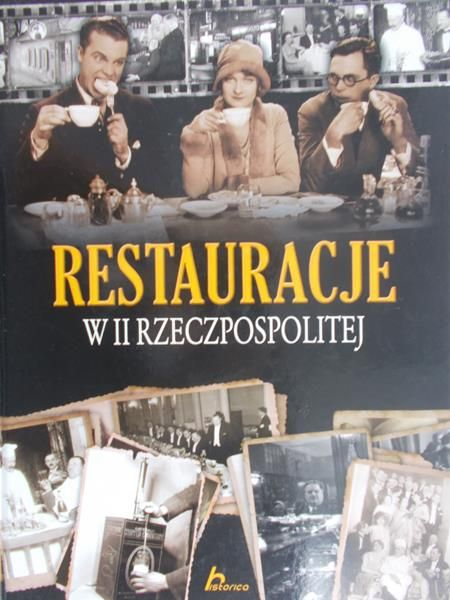 Fiedoruk Łukasz - Restauracje w II Rzeczypospolitej