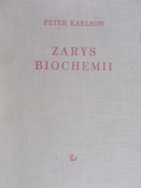 Karlson Peter - Zarys biochemii