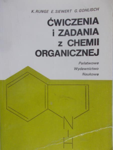 Runge K. - Ćwiczenia i zadania z chemii organicznej