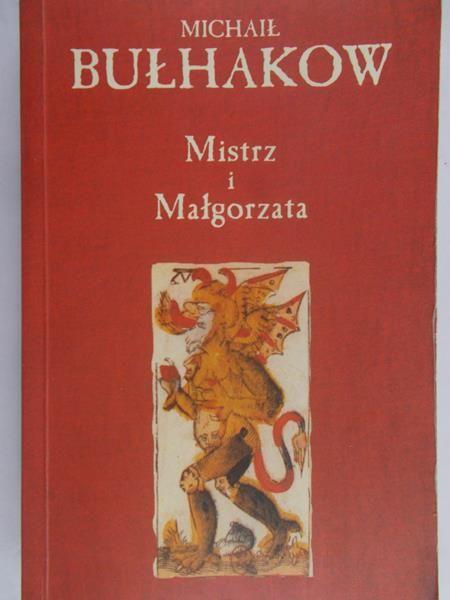Bułhakow Michaił  - Mistrz i Małgorzata
