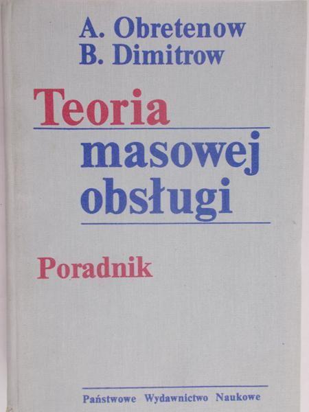 Obretenow A. - Teoria obsługi masowej