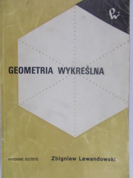 Lewandowski Zbigniew - Geometria wykreślna