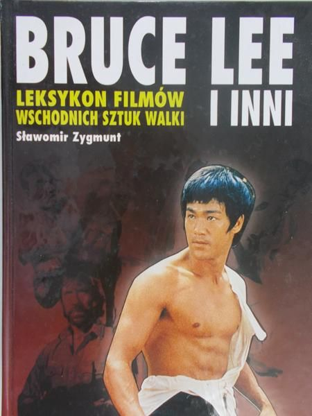 Zygmunt Sławomir - Bruce Lee i inni
