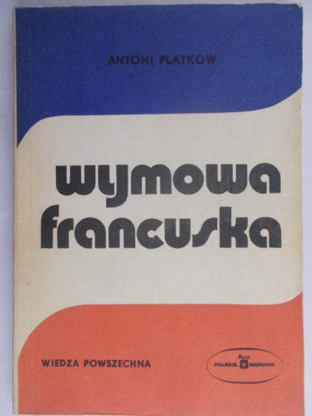 Platkow Antoni  - Wymowa francuska