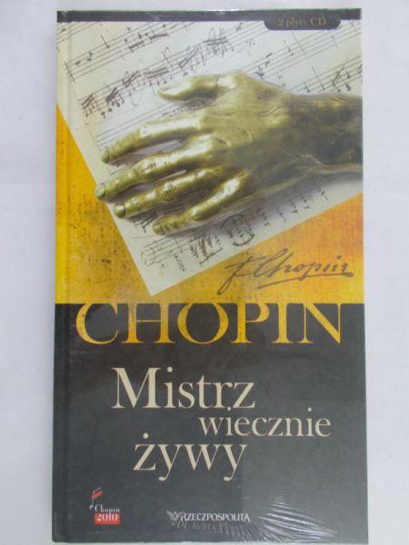 Chopin - Mistrz wiecznie żywy, Nowa
