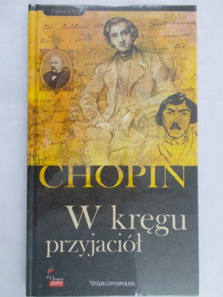 Chopin - W kręgu przyjaciół, Nowa