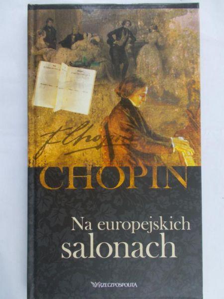 Chopin - Na europejskich salonach