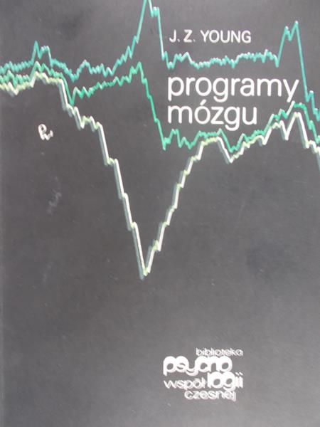 Young J. Z. - Programy mózgu