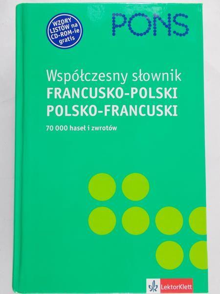 Chełkowska Barbara - Słownik współczesny francusko polski polsko francuski