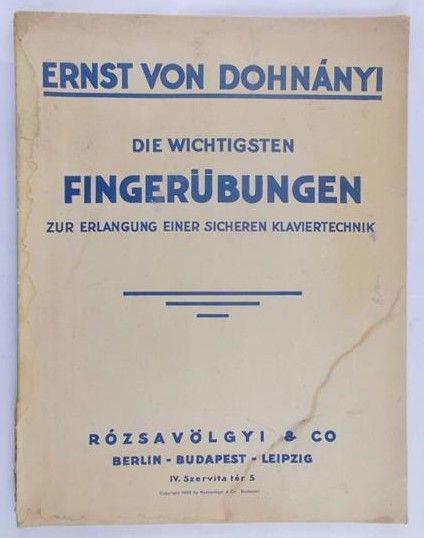 Dohnanyi von Ernst - Die wichtigsten Fingerubungen, nuty 1929 rok