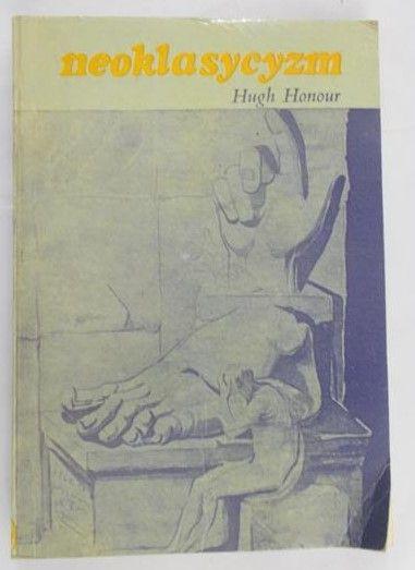 Honour Hugh - Neoklasycyzm