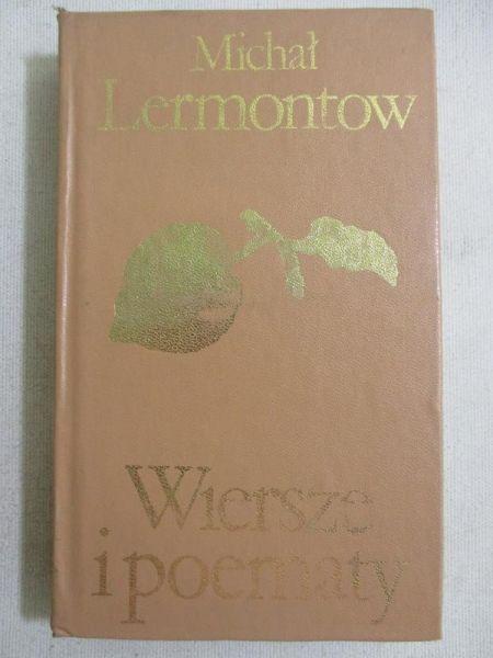 Lermontow Michał - Wiersze i poematy
