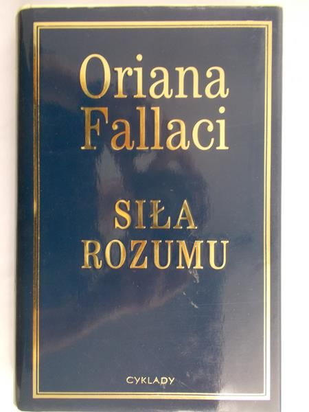 Fallaci Oriana - Siła rozumu