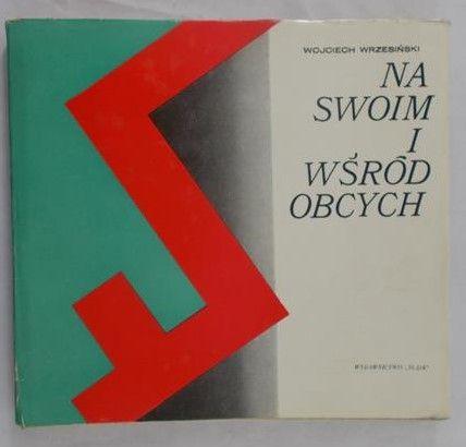 Wrzesiński Wojciech (red.) - Na swoim i wśród obcych
