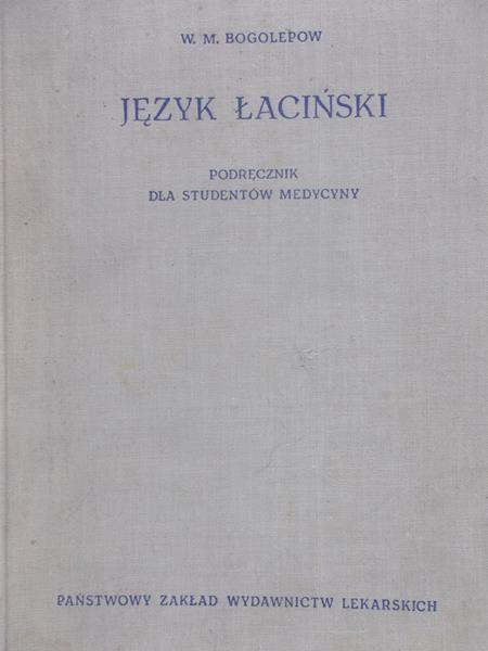 Bogolepowa W.M. - Język Łaciński