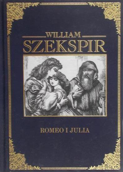 Szekspir William - Romeo i Julia
