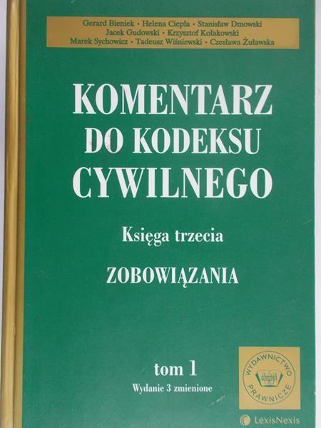 Bieniek Gerard (red.) - Komentarz do Kodeksu Cywilnego. Księga trzecia, t. I