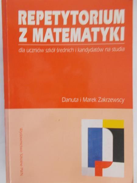 Zakrzewski Marek - Repetytorium z matematyki