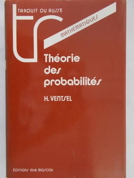 Ventsel H. - Theorie des probabilites