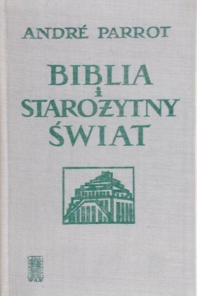 Parrot Andre - Biblia i starożytny świat