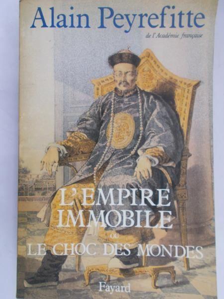Peyrefitte Alain - L'Empire Immobile