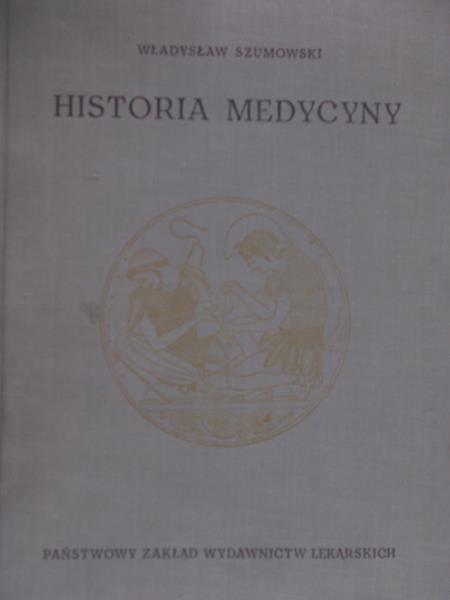Szumowski Władysław - Historia medycyny
