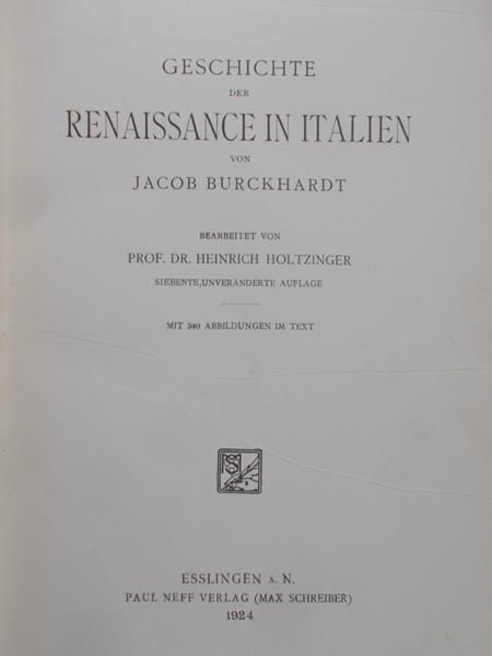 Burchhardt Jacob - Geschichte der renaissance in italien, 1924 r.