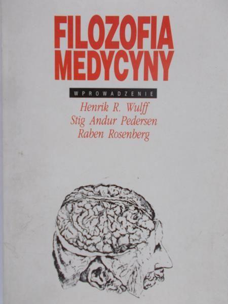 Wulff Henrik R. - Filozofia medycyny