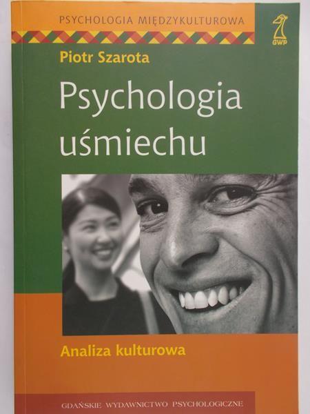 Szarota Piotr - Psychologia uśmiechu