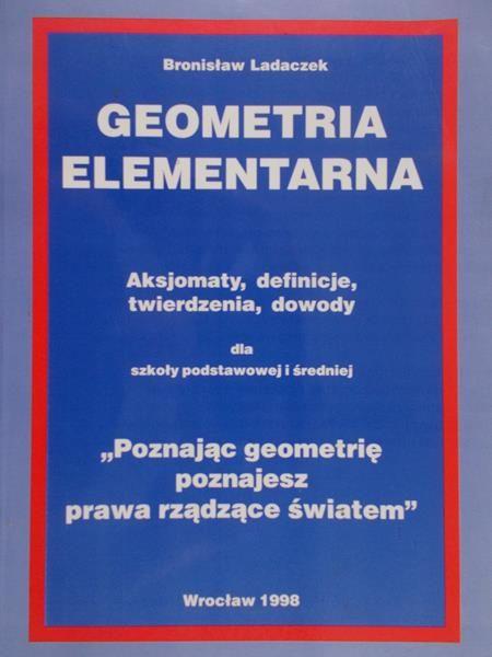 Ladaczek Bronisław - Geometria elementarna