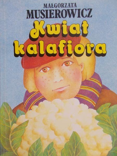 Musierowicz Małgorzata  - Kwiat kalafiora