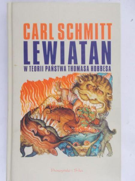 Schmitt Carl - Lewiatan w teorii państwa Thomasa Hobbesa
